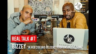 BIZZEY: 'Ik heb 20 euro geleend voor gas in the tank'' | REAL TALK #7