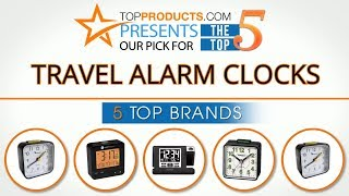 Best Travel Alarm Clock Reviews 2017 – How to Choose the Best Travel Alarm Clock
