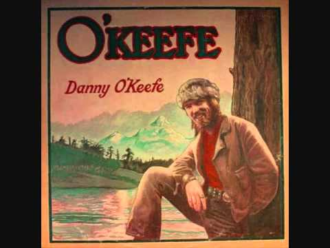 Danny Okeefe - Good Time Charlies Got The Blues