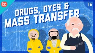 Drugs, Dyes, and Mass Transfer: Crash Course Engineering #16