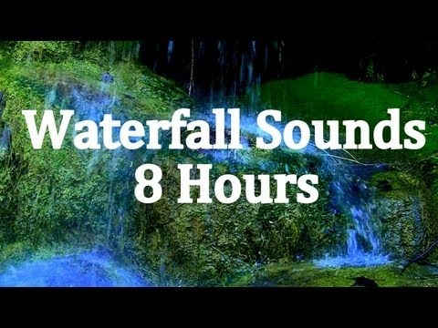 8 Hours Of waterfall Sounds  sleep Sounds video