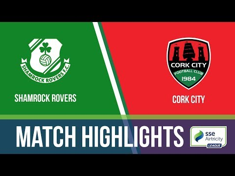 HIGHLIGHTS: Shamrock Rovers 3-0 Cork City