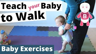 How to Teach Baby to Walk 👶❤️- Baby Exercises #9-12+ Months - Baby Activities, Baby Development
