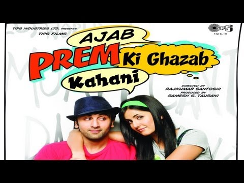 First Offcial Theatrical Trailer of Ajab Prem Ki Ghazab Kahani
