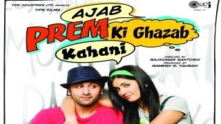 Ajab Prem Ki Ghazab Kahani - Official Movie Trailer