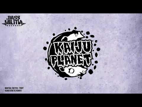 Martial Taktics - Fight (Kanji Kinetic Remix)