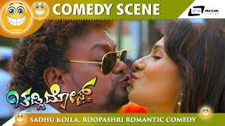 Chaddi Dosth – ಚಡ್ಡಿ ದೋಸ್ತ್   Sadhu Koila,Rowdy Roopashri Romantic Comedy Scene