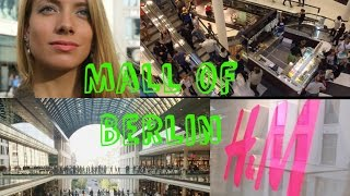 Гид по берлинскому шопингy. Mall of Berlin // Berlin shopping guide - Mall of Berlin