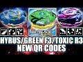 QR CODES HYRUS, GREEN FAFNIR TOXIC ROKTAVOR R3 [Beyblade Burst App] - ベイブレードバーストアプリ