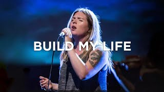 Build My Life (w/ spontaneous) - Michaela Gentile