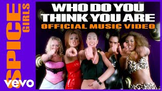 Watch Spice Girls Who Do You Think You Are video