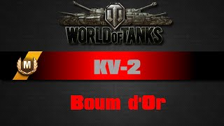 World of Tanks - KV-2 - Boum d