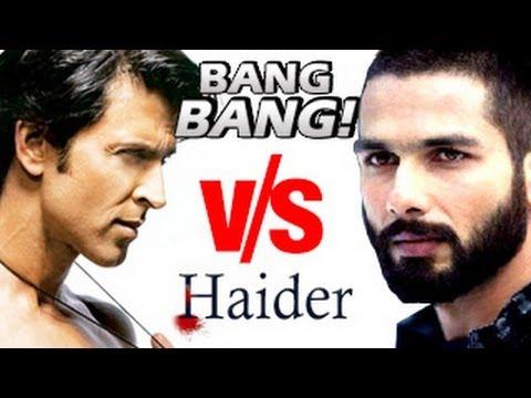 Bang Bang V/S Haider | Hrithik Roshan & Shahid Kapoor CLASH