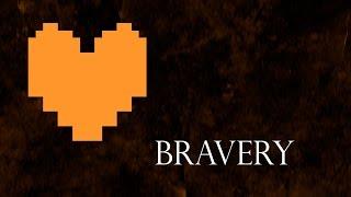 Bravery - Instrumental Mix (Undertale)