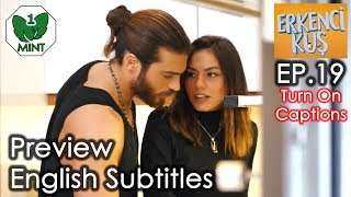 Early Bird - Erkenci Kus 19 English Subtitles Preview