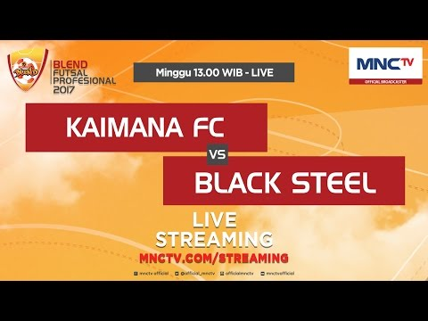 download lagu Kaimana FC VS Black Steel - Blend Futsal gratis