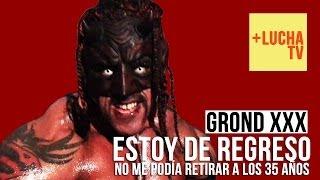 Grond XXX se presenta en la Arena Naucalpan y asegura regresar al 100%