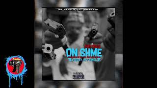 Baby Treeze - On Shme Ft Salsalino X Sir Kee X Lil Jock X Illy X Sir Ya