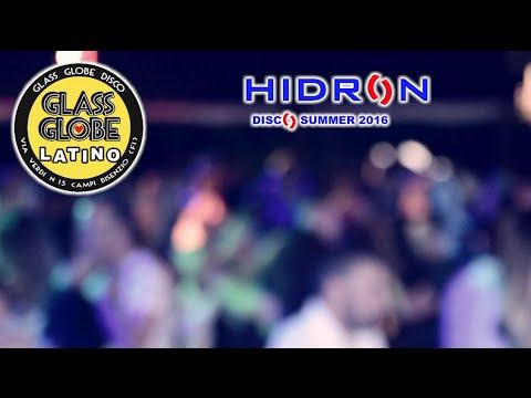 Hidron - Glass Globe Latino -23 Giugno '16 - Oficina de la Salsa