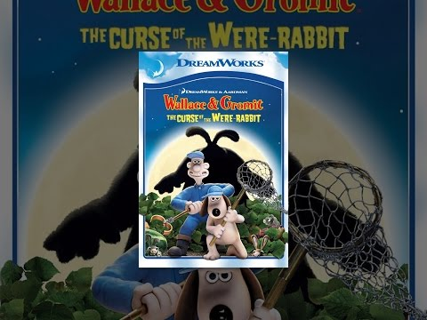 Wallace & Gromit: The Curse Of The Were-rabbit video