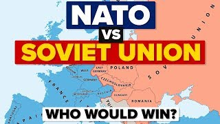 NATO vs Soviet Union - Who Would Win? Military / Army Comparison