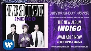 Watch Never Shout Never California video