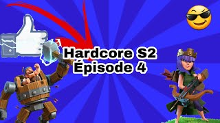 Hardcore S2 É04 le farm continue !