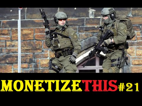 MONETIZE THIS ! #21 -Shootings in Canada Parliament  CRAZY NEWS