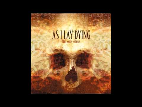 As I Lay Dying - Falling Upon Deaf Ears