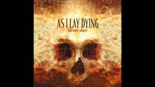 Watch As I Lay Dying Falling Upon Deaf Ears video