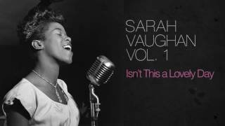 Sarah Vaughan - Isn39t This a Lovely Day