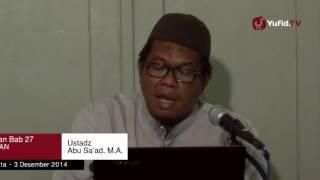 Kajian Shahih Bukhari  Islam Agama Yang Mudah   Ustadz Abu Sa'ad, M A