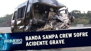 Banda Sampa Crew sofre acidente grave em SP   Primeiro Impacto (19/08/19)