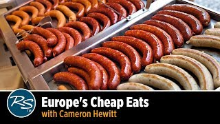 Europe for Foodies: Cheap Eats and Street Food with Cameron Hewitt | Rick Steves Travel Talks