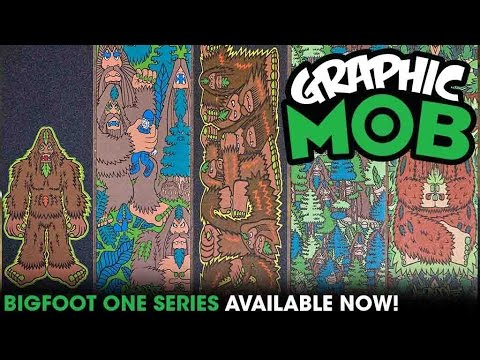 Bigfoot (Artist) Series: Talkin' MOB | Graphic MOB Griptape