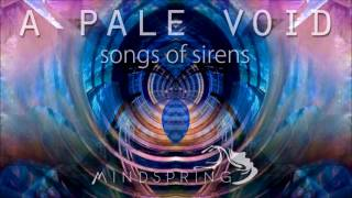 A Pale Void - Songs Of Sirens [Full EP]