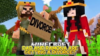 DAD AND RAMONA ARE GETTING A DIVORCE w/Little Carly and Little Kelly (Minecraft Roleplay)