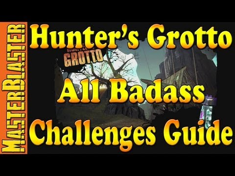 Hunter's Grotto All Badass Challenges Guide - Borderlands 2