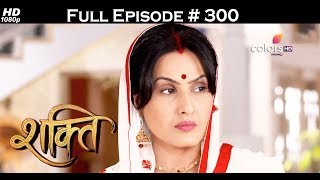 Shakti - 18th July 2017 - शक्ति - Full Episode 300
