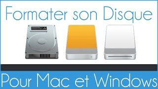 Rendre son Disque Dur, compatible Mac et Windows