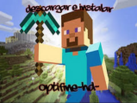 Como descargar e instalar OptiFine-HD-D2-Ultra para Minecraft 1.5.2 (para Canaima)