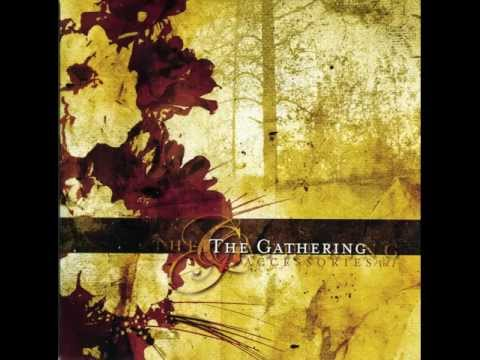 Gathering - In Power We Entrust The Love Advocated