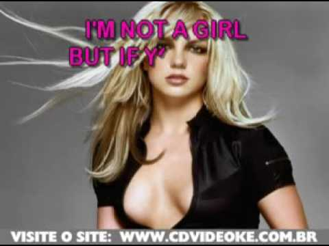 Britney Spears   I'm Not A Girl, Not Yet A Woman