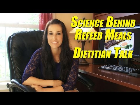 The Science Behind Refeed Meals - Dietitian Talk