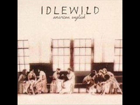 Idlewild - In Your Dreams