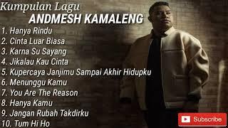 KUMPULAN LAGU TERBAIK ANDMESH KAMALENG || FULL ALBUM