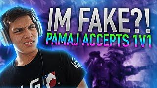 IM FAKE?! Pamaj Accepts 1v1
