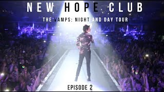 New Hope Club - Vamps Night and Day Tour Diary: Episode 2