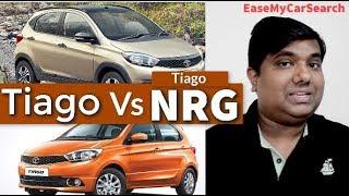 कौन सी बेहतर ? Tata Tiago Vs Tata Tiago NRG | Tata Tiago 2018- Tata Tiago NRG 2018 | EaseMyCarSearch