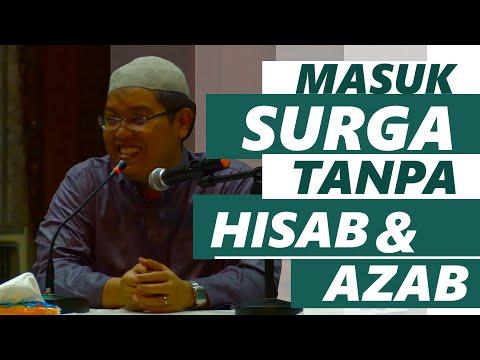 Ceramah Agama : Masuk Surga Tanpa Hisab Dan Azab - Ustadz Firanda Andirja